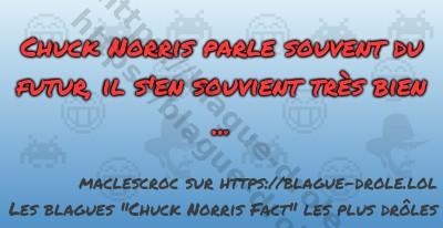 Chuck Norris parle souvent du futur,...
