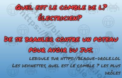 Quel est le comble de l?électricien?De...