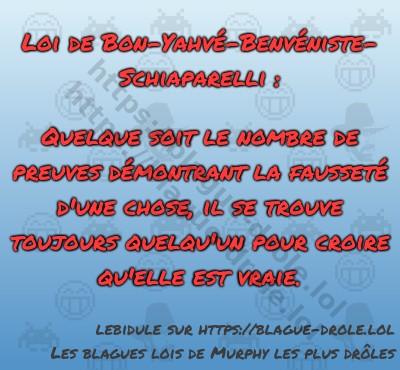 Loi de Bon-Yahvé-Benvéniste-Schiaparelli...