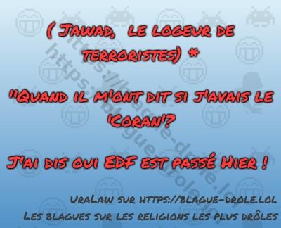 ( Jawad, le logeur de terroristes)...