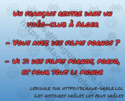 Un français rentre dans un vidéo-club...
