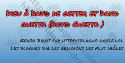 Dieu à David de getter et David...