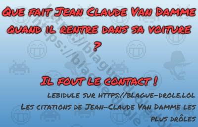 Que fait Jean Claude Van Damme...