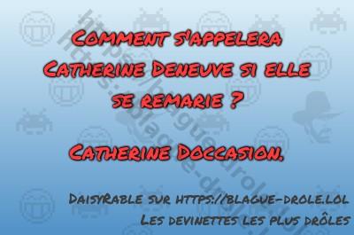 Comment s'appelera Catherine Deneuve...