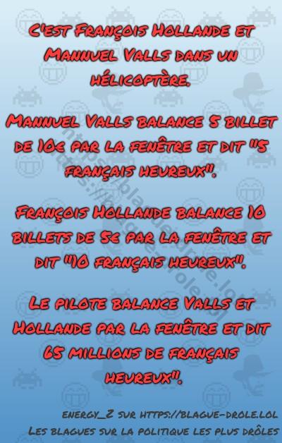 C'est François Hollande et Mannuel...