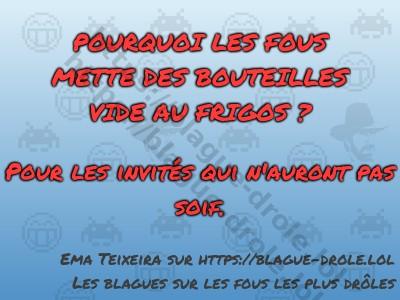 POURQUOI LES FOUS METTE DES BOUTEILLES...