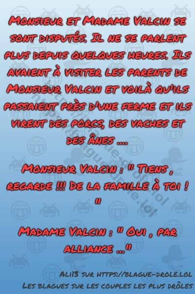 Monsieur et Madame Valcin se sont...